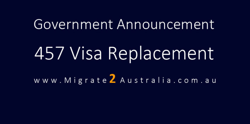 Replacement of temporary work visa 457: Understanding the